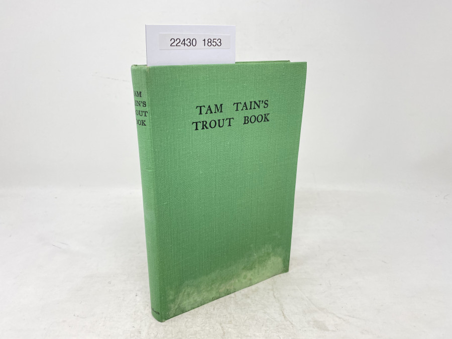 Tam Tain´s Trout Book, Illustrated by Raymond Sheppard, 1947