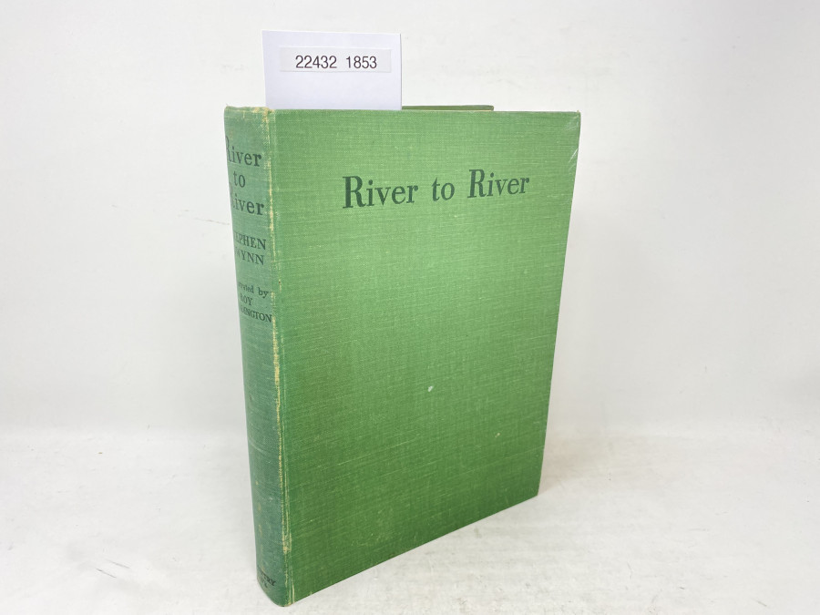 River to River. A Fisherman´s Pilgrimage, Stephan Gwynn, Illustrated by Roy Beddington, 1937