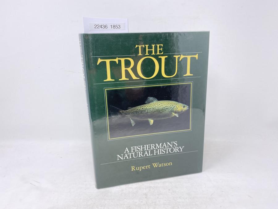 The Trout A Fisherman's Natural History, Rupert Watson