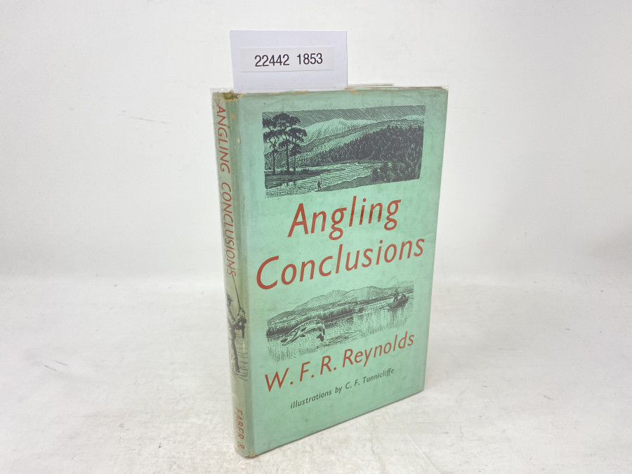 Angling Conclusions, W.F. R. Reynolds