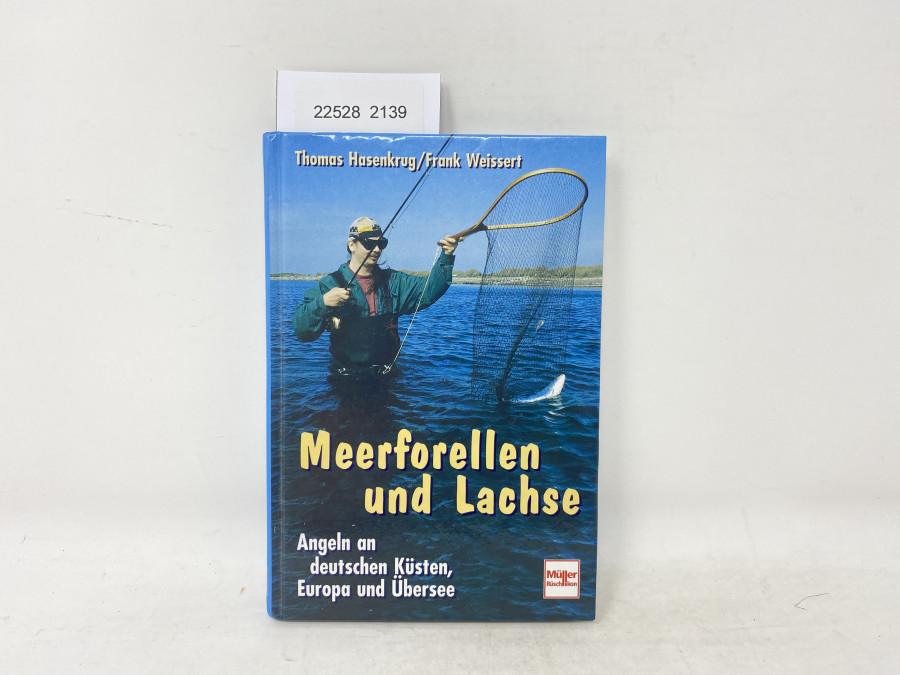 Meerforellen und Lachse, Angeln an deutschen Küsten, Europa und Übersee, Thomas Hasenkrug, Frank Weissert, 1999
