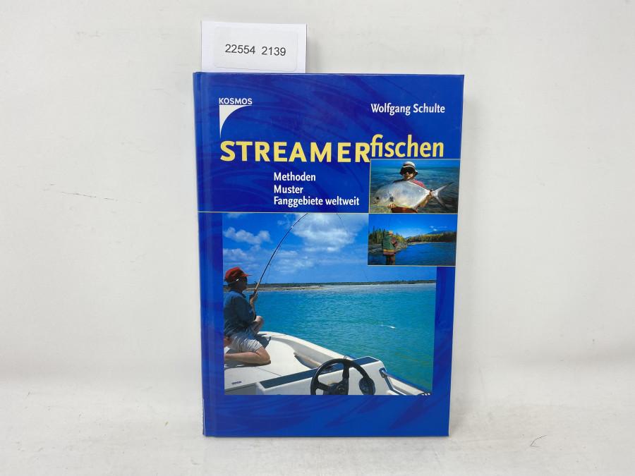 Streamerfischen Methoden Muster Fanggebiete weltweit, Wolfgang Schulte, 2000