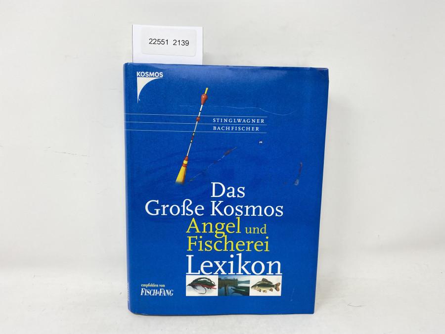Das Große Kosmos Angel und Fischerei Lexikon, Stinglwagner, Bachfischer, 2002