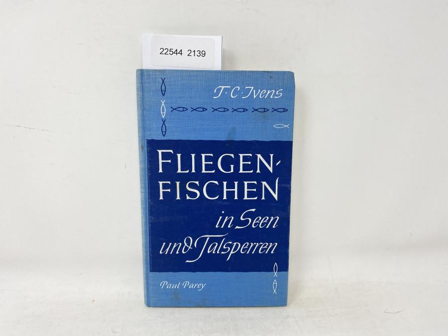 Fliegenfischen in Seen und Talsperren, T.C. Ivens, 1961