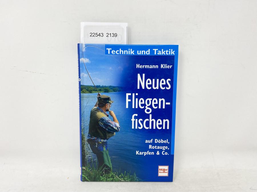 Neues Fliegenfischen auf Döbel, Rotauge, Karpfen & Co, Hermann Klier, 2000