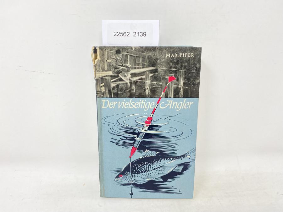 Der vielseitige Angler, Max Piper, 1967