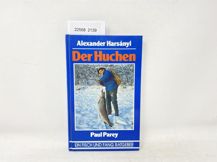 Der Huchen, Alexander Harsanyi, 1982