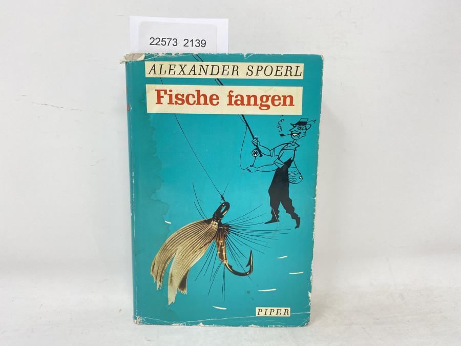 Fische fangen, Alexander Spoerl, 1966