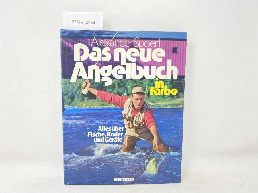 Das neue Angelbuch in Farbe, Alexander Spoerl, 1977