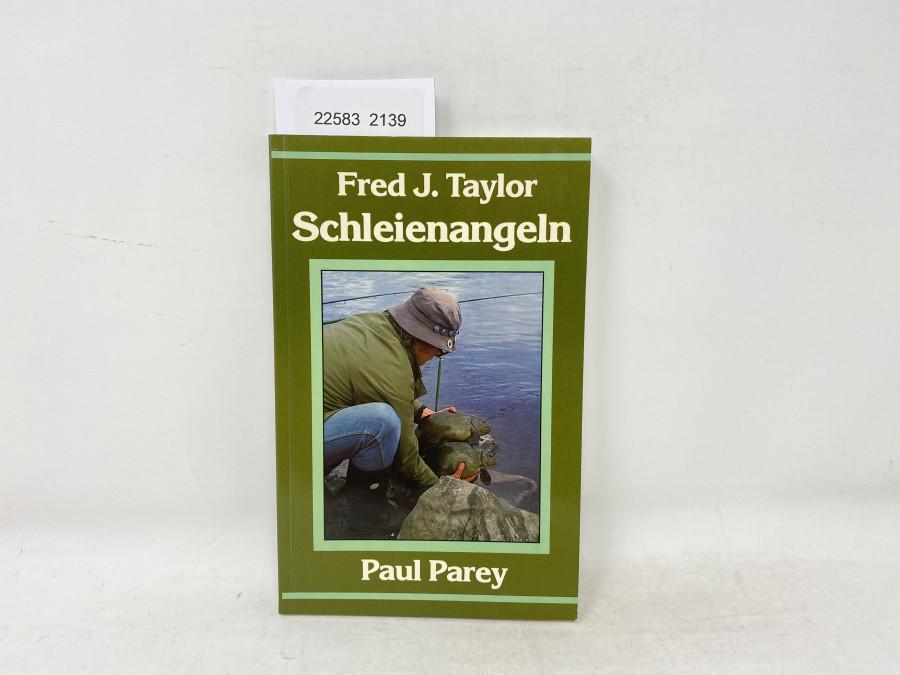 Schleienangeln, Fred J. Taylor, 1979