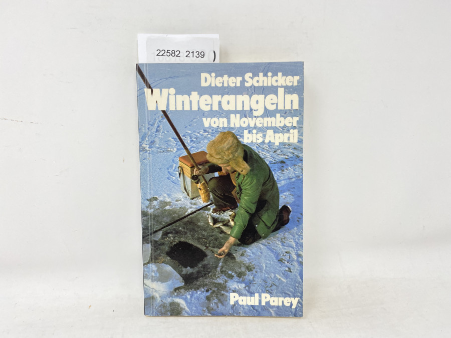 Winterangeln von November bis April, Dieter Schicker, 1978