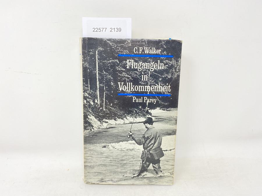 Flugangeln in Vollkommenheit, C.F. Walker, 1963