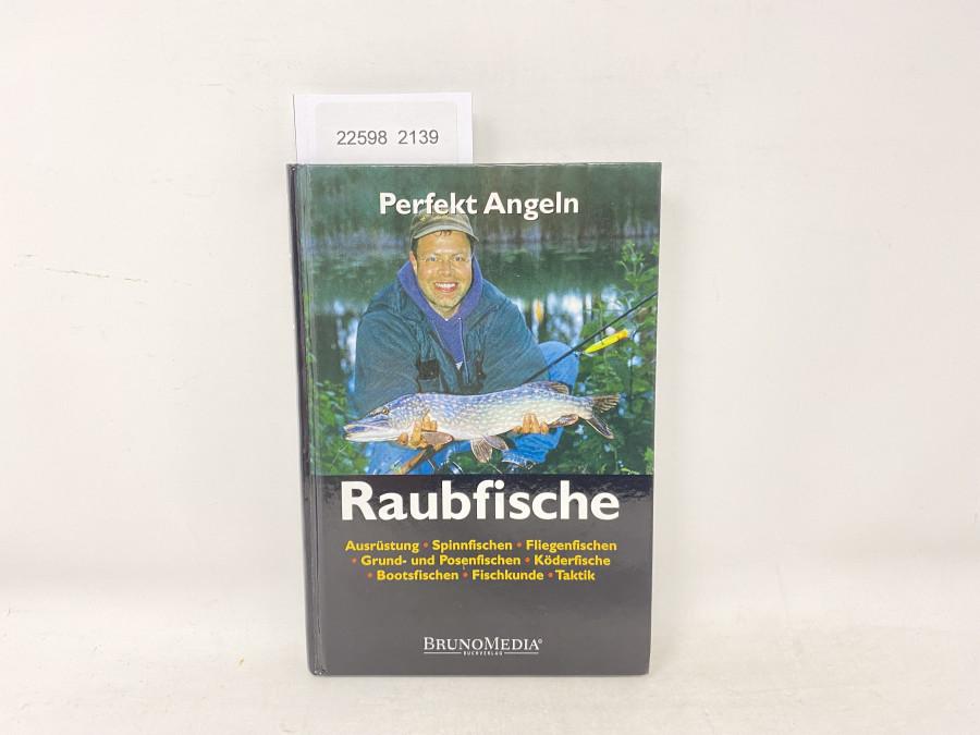 Perfekt Angeln Raubfische, Frank Weissert, 2003