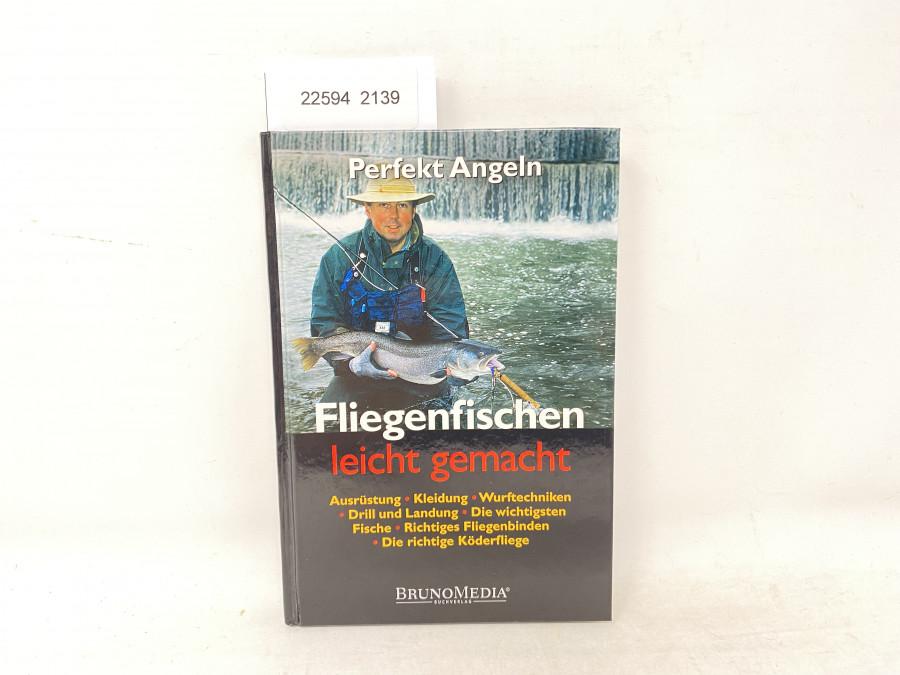 Fliegenfischen leicht gemacht, Frank Weissert, 2006
