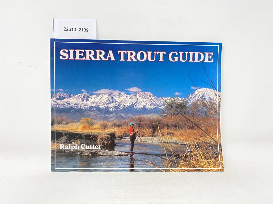 Sierra trout Guide, Ralph Cutter, 1991
