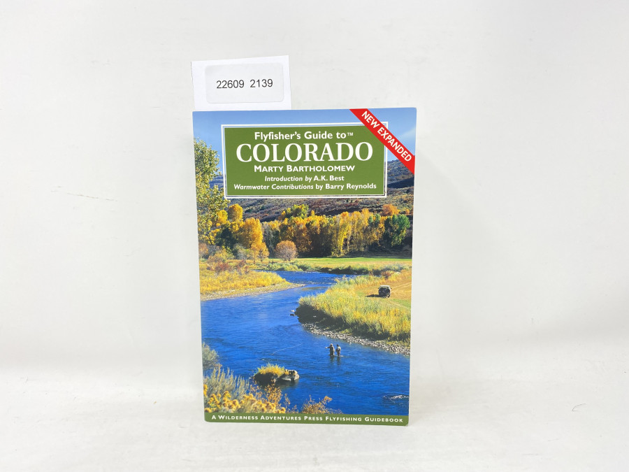 Flyfisher´s Guide to Colorado, Marthy Bartolomew, Instruction by A.K. Best