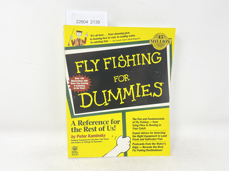 Fly Fishing for Dummies. A Reference for the Rest of US, Peter Kaminsky, 1998