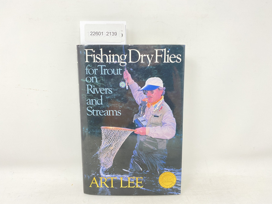 Fishing Dry Flies for Trout on Rivers and Streams, Art Lee, 1982