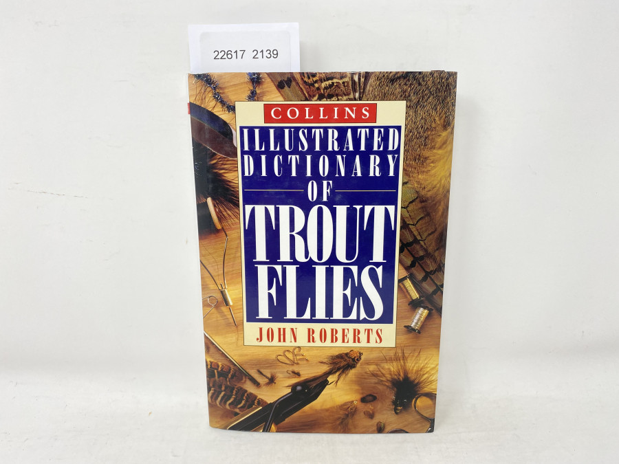 Illustrated Dictionary of Trout Flies, John Roberts, 1995