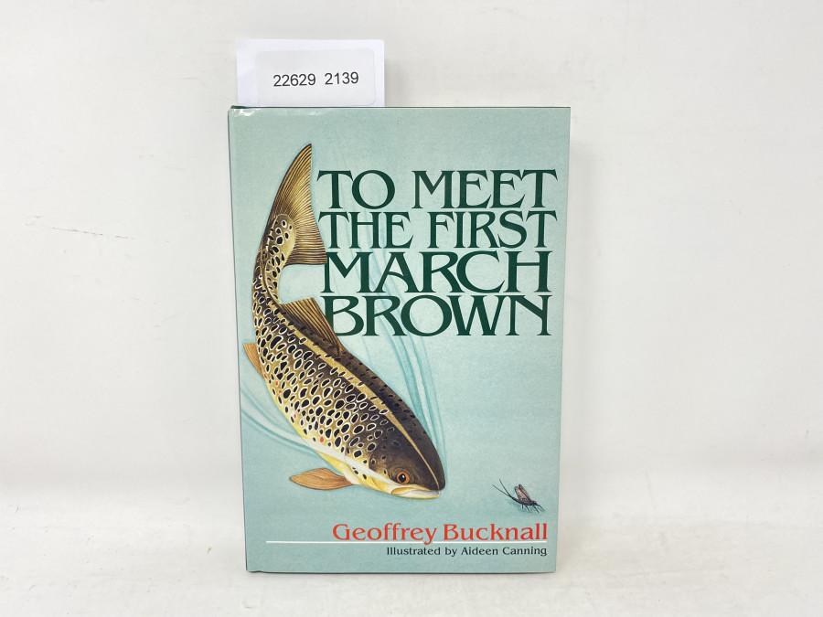 To Meet The First March Brown, Geoffrey Bucknall, 1994