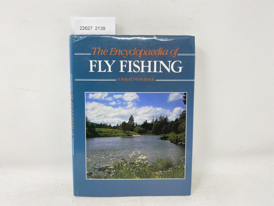 The Encyclopaedia of Fly Fishing, Conrad Voss Bark, 1986