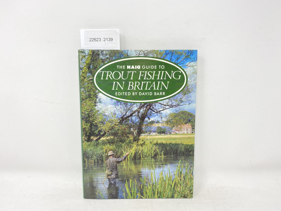The Haig Guide to Trout Fishing in Britain, David Barr, 1983
