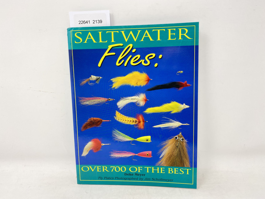 Saltwater Flies, Over 700 of the Best, Deke Meyer, Fly Plates Photographed by Jim Schollmeyer, 1993
