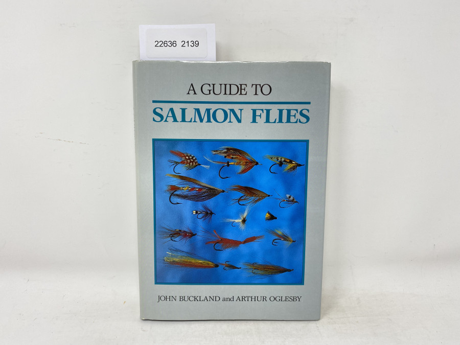 A Guide to Salmon Flies, John Buckland and Arthur Oglesby, 1990