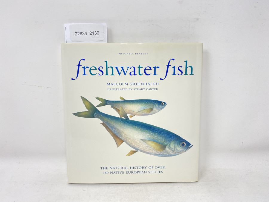 freshwater fish, Mitchell Beazley, Malcolm Grennhalgh, illustrated by Stuart Carter, 1999