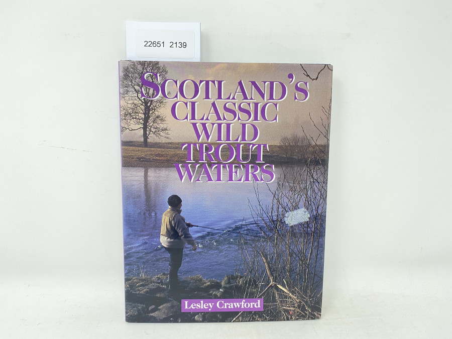 Scotland`s Classic Wild Trout Waters, Lesley Crawford, 2000