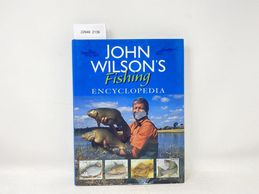 Fishing Encyclopedia, John Wilson, 1995