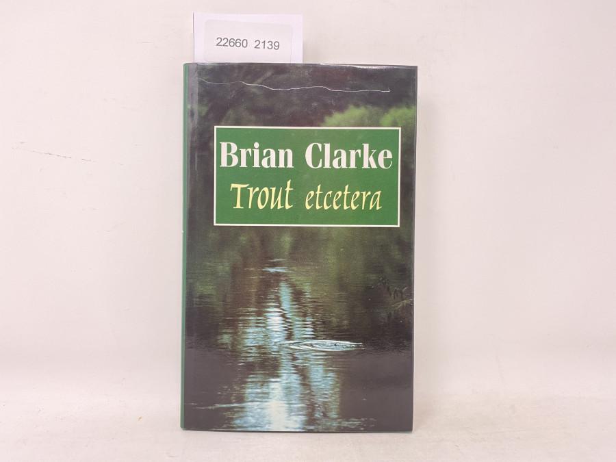 Trout etcetera, Brian Clarke, 1996