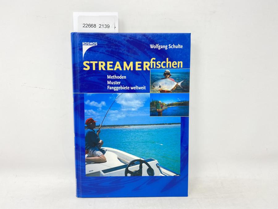 Streamerfischen, Methoden Muster Fanggebiete weltweit, Wolfgang Schulte, 2000