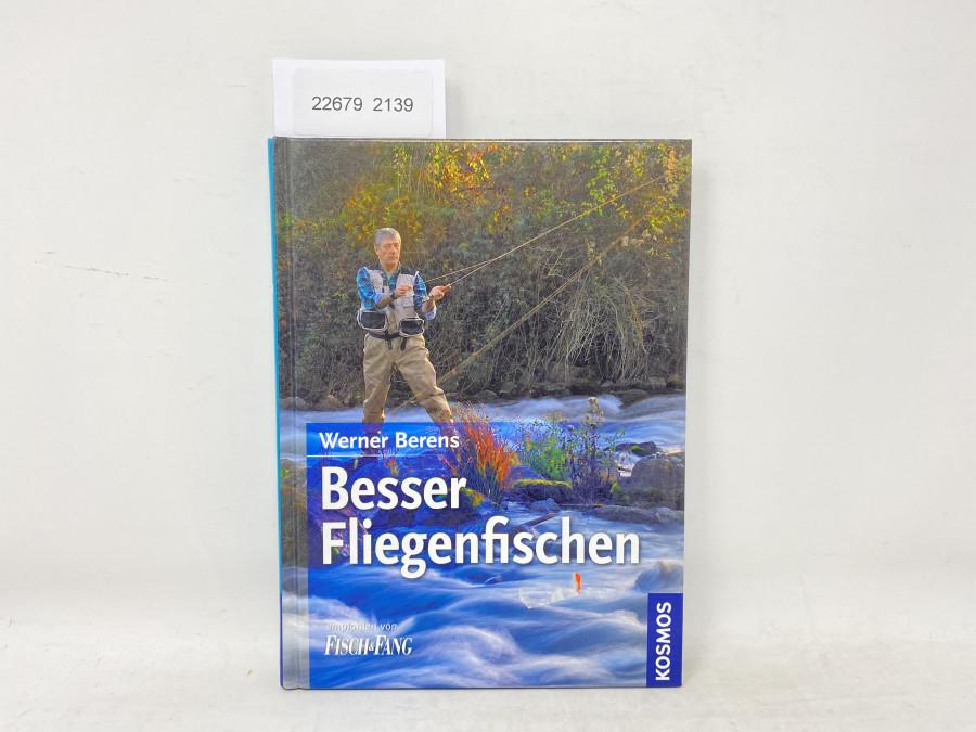 Besser Fliegenfischen, Werner Berens
