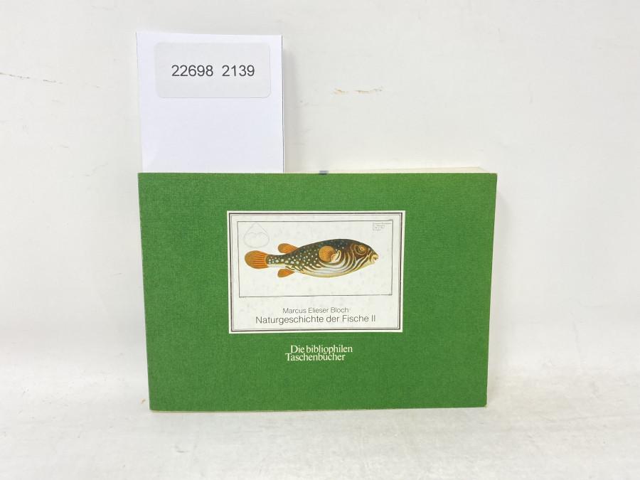 Naturgeschichte der Fische II, Marcus Elieser Bloch
