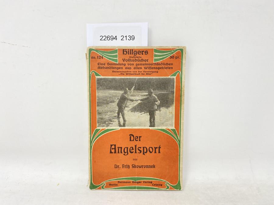 Der Angelsport, Dr. Fritz Skowronnek, 1909