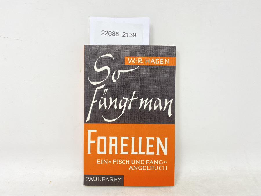 So fängt man Forellen, Wolf-Rüdiger Hagen, 1983