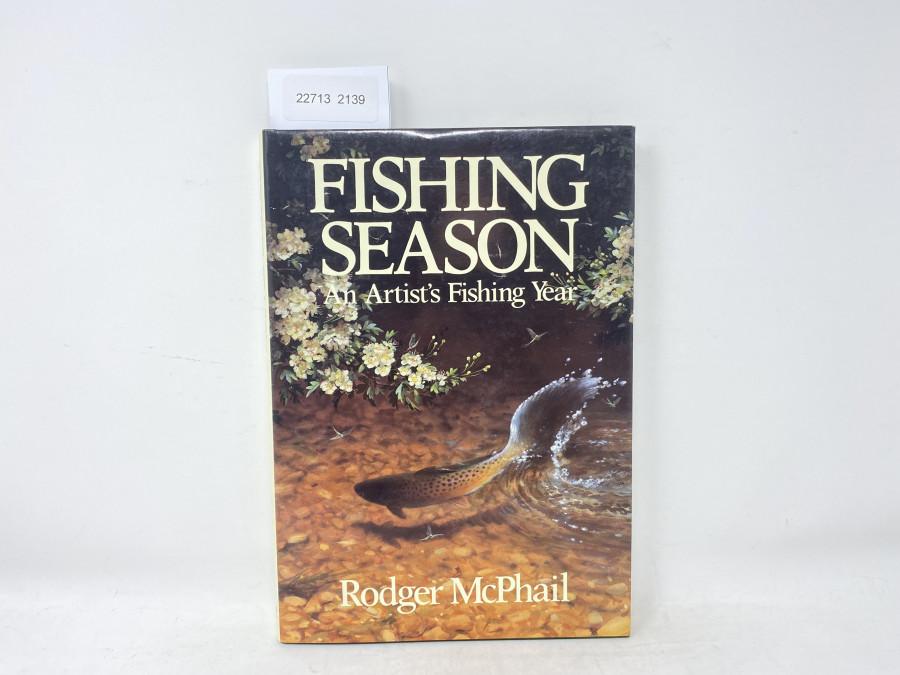 Fishing Season An Artist´s Fishing Year, Rodger McPhail, 1990