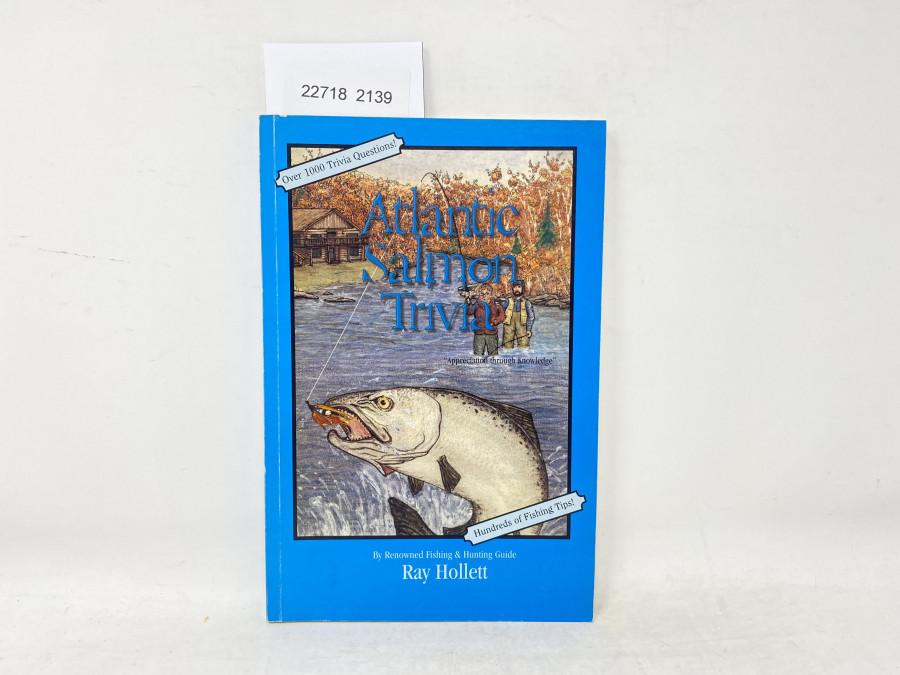 Atlantic Salmon Trivia, Ray Hollett