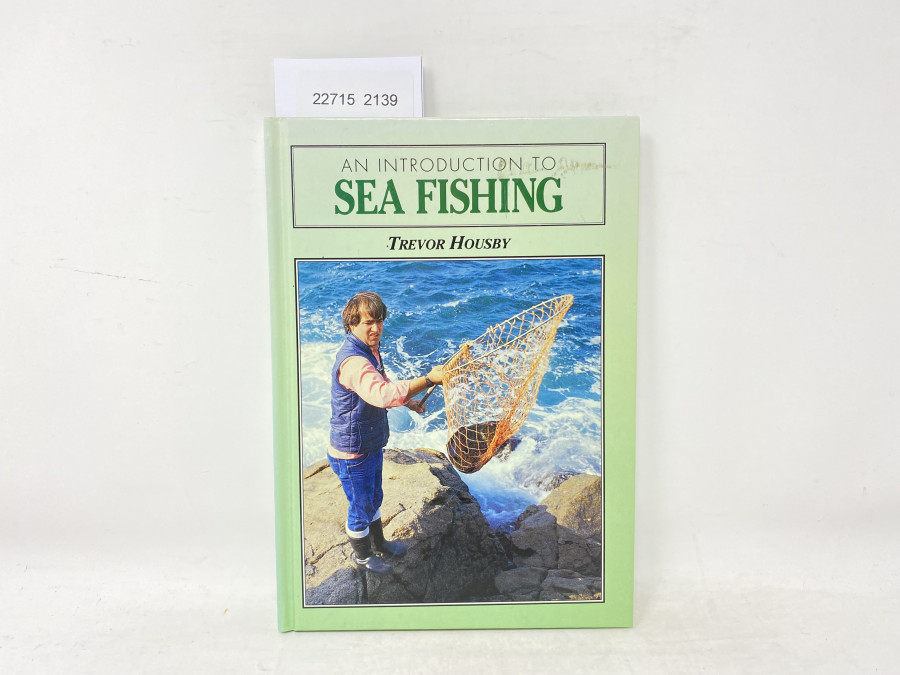 An Introduction to Sea Fishing, Trevor Housby, 1992