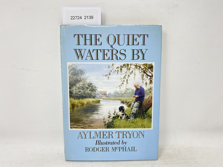 The Quiet Waters by Aylmer Tryon, Illustrated by Rodger McPhail, 1988