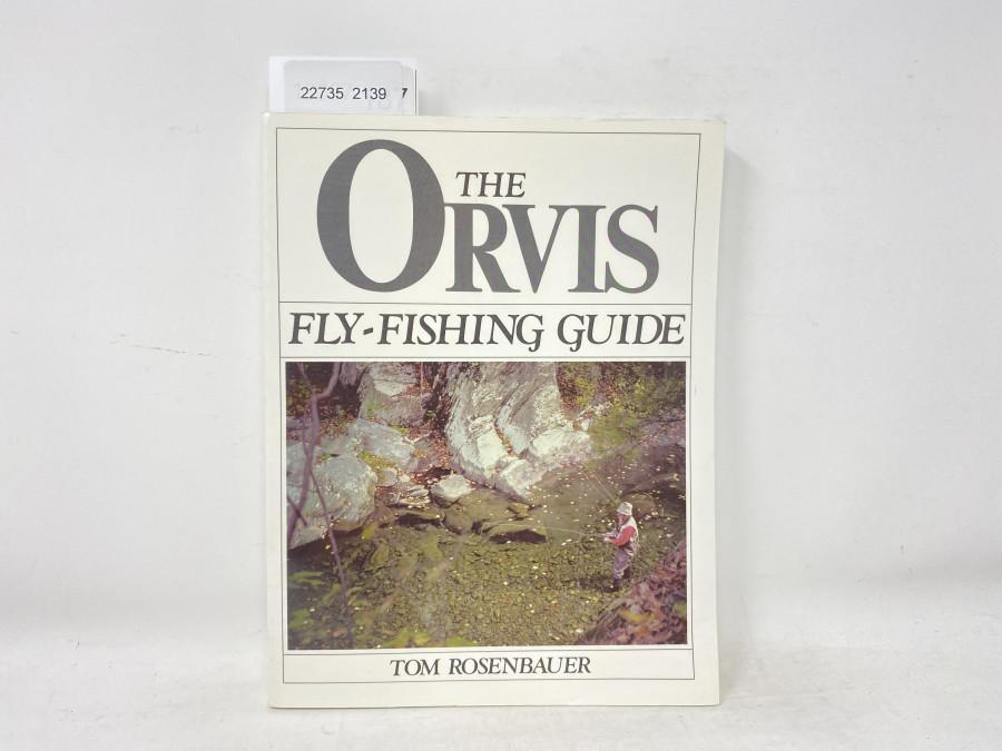 The Orvis Fly-Fishing Guide, Tom Rosenbauer, 1984