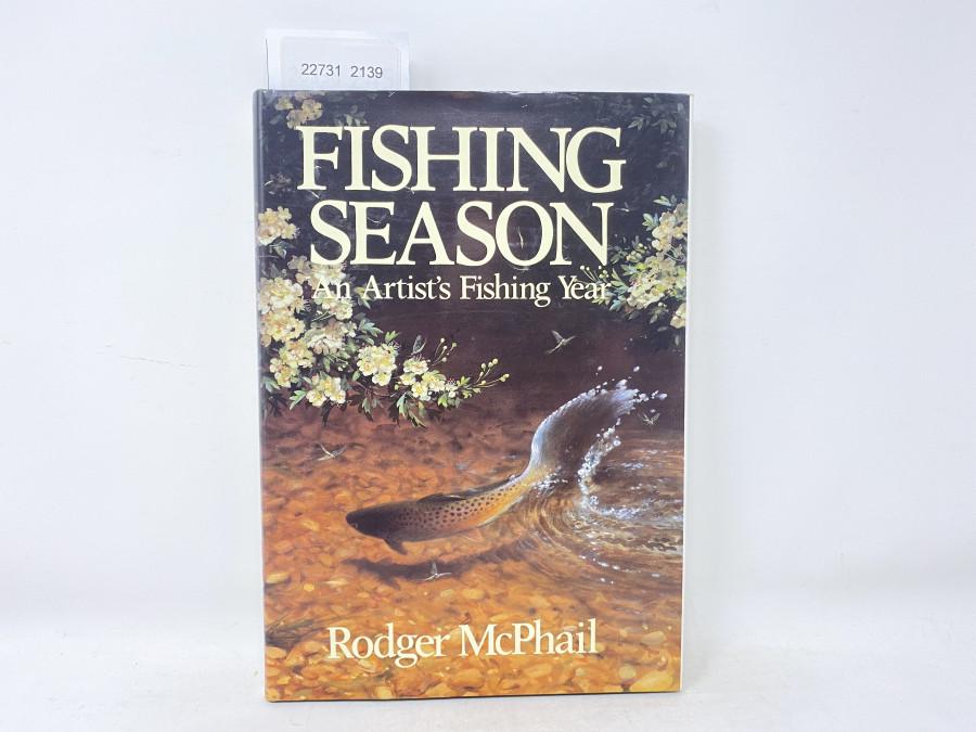 Fishing Season An Artist´s Fishing Year, Rodger McPhail