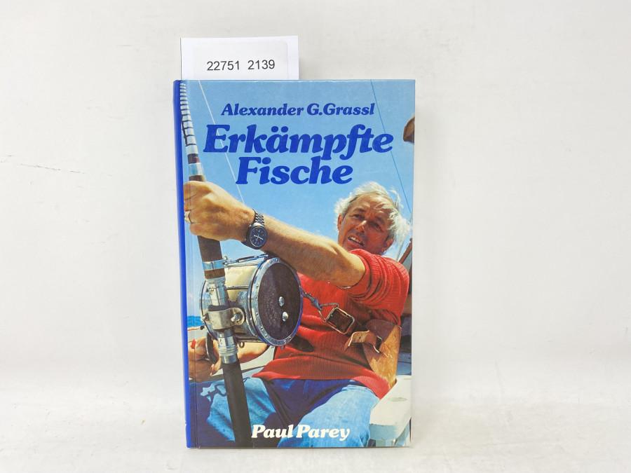 Erkämpfte Fische, Alexander G.Grassl, 1982