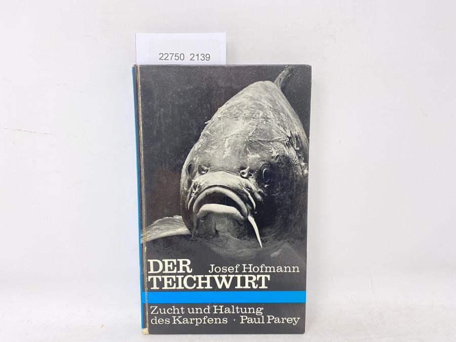 Der Teichwirt, Zucht und Haltung des Karpfens, Josef Hofmann, 1967