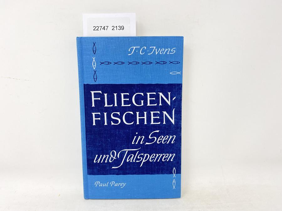 Fliegenfischen in Seen und Talsperren, T.C.Ivens, 1961