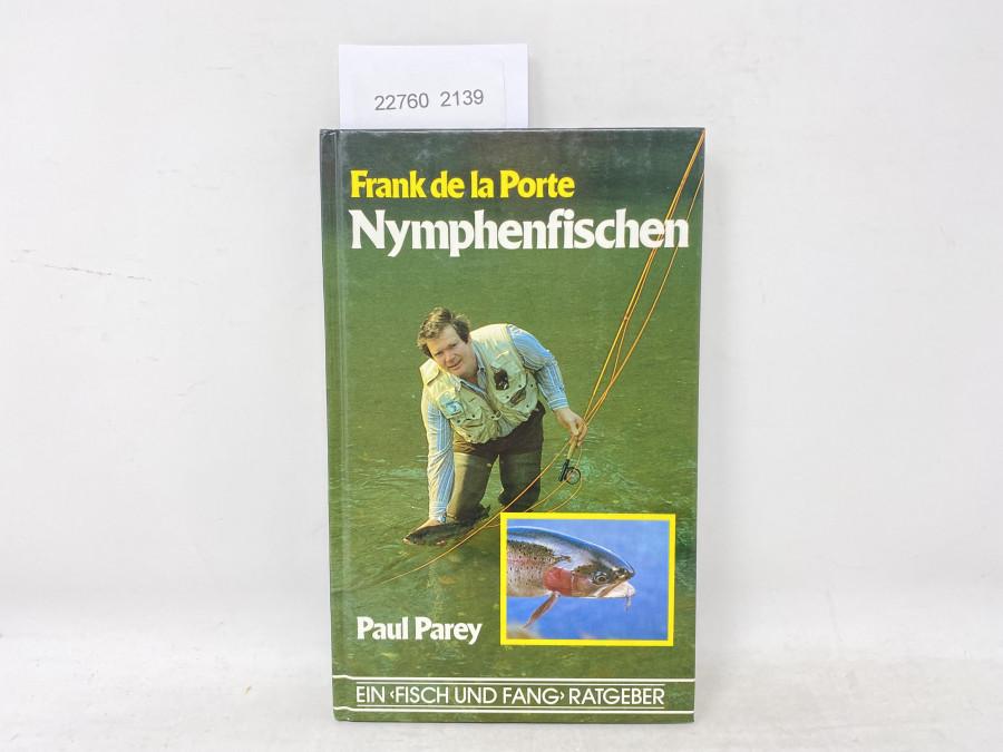 Nymphenfischen, Frank de la Porte. Ein Fisch und Fang Ratgeber, 1983