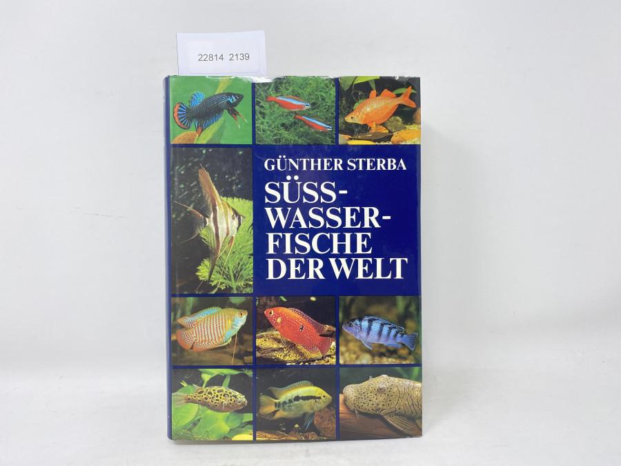 Süss-Wasser-Fische der Welt, Günther Sterba, 1990