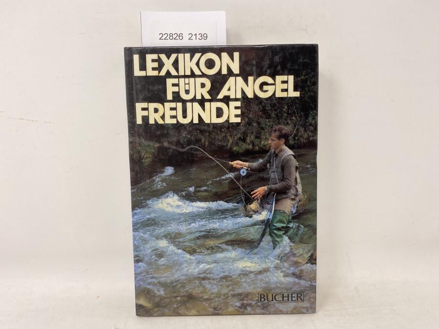 Lexikon für Angel Freunde, Siegfried Ihle, Carl Werner Schmidt-Luchs, Ernst Seiler, Beppo Busch