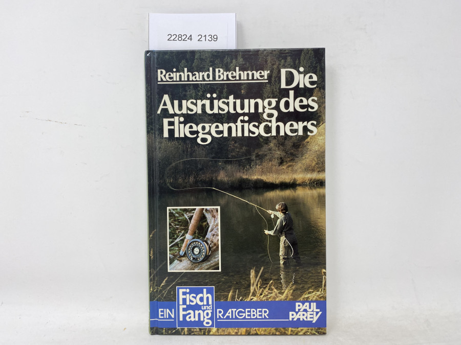Die Ausrüstung des Fliegenfischers, Reinhard Brehmer, 1984